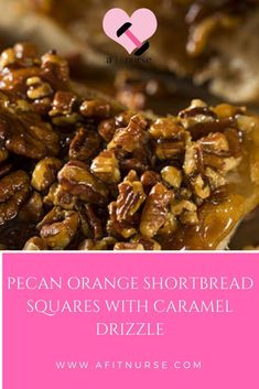 Pecan Orange Shortbread Squares with Caramel Drizzle Date Squares, Orange Zest, Organic Sugar, Shortbread, Baking Pans, Clean Eating Recipes, Pecan, A Food, Food Processor Recipes