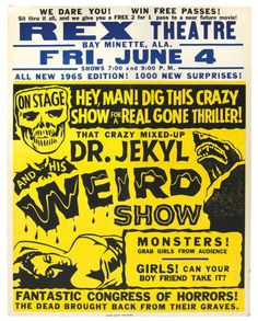 Cardboard poster by Globe Poster of Baltimore, MD, promoting Jun. 4, 1965 performance of Dr. Jekyl (sic) And His Weird Show at the Rex Theatre, Bay Minette, AL.