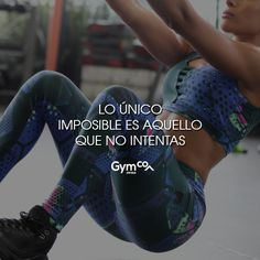 ¡Lo único imposible es aquello que no intentas! #gymco #gymcosportwear #sportwear #frases #ejercicio #frasespositivas #imposible Fit Motivation, Weight Loss Motivation, Fit Board Workouts, Gym Workouts, Fitness Photos, My Gym, Gym Time, Excercise, Fitness Inspiration