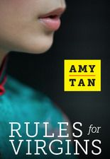 Amy Tan's new book, Rules for Virgins, a great read.  My review   www.greatthoughts.com