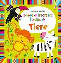 Babys allererstes Fühlbuch: Tiere: Amazon.de: Fiona Watt, Stella Baggott: Bücher
