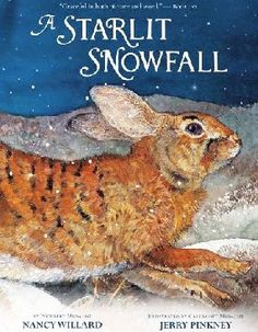 A Starlit Snowfall:  Nancy Willard, Jerry Pinkney