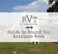Planning for Round Top & Texas Antiques Week - Holly Mathis Interiors