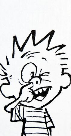 """I hope some historian will confirm that I was the first cartoonist to use the word 'booger' in a newspaper comic strip.""  ― Bill Watterson, The Calvin and Hobbes Tenth Anniversary Book"