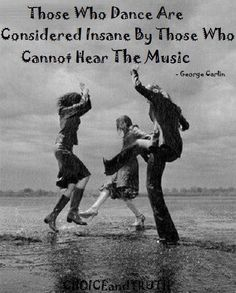 Those who dance…