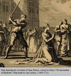 Print depicting the execution of Anne Boleyn, consort to Henry VIII and mother of Elizabeth I. Print made by Jan Luyken, Francisco Goya, Congo Free State, Works Of Mercy, Mary I, Elizabeth I, Spanish Artists, Henry Viii, Anne Boleyn, Modern Artists