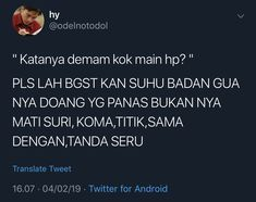 Quotes Lucu, Quotes Galau, Jokes Quotes, Me Quotes, Funny Quotes, Memes, Message Quotes, Reminder Quotes, Twitter Quotes