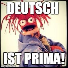 DEUTSCH IST PRIMA! | image tagged in pepe | made w/ Imgflip meme maker