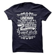i am a LINEMAN Thank you for understanding T Shirt, Hoodie, Sweatshirts - customized shirts #teeshirt #fashion