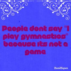 omg! I only do gymnastics in the USA!