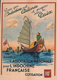 Indochine - Souscription Retro Advertising, Vintage Advertisements, Vintage Boats, Vintage Art, Photo Images, Picture Photo, French History, South Vietnam, Indochine