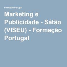 Marketing e Publicidade - Sátão (VISEU) - Formação Portugal