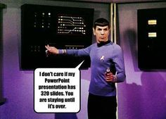 Spock and his PowerPoint presentation