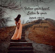 Follow your heart ...