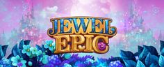 Jewel Epic