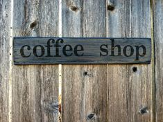 Dark Gray and Black Distressed coffee shop Wooden Sign - Rustic Handmade Kitchen Wall Decor. $17.00, via Etsy.