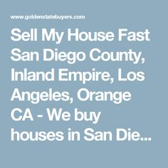 We're a professional San Diego real estate company and we buy San Diego houses in any condition. We buy houses San Diego Fast and Cash! Sell My House Fast, We Buy Houses, San Diego Houses, Real Estate Companies, Home Buying, Empire, Orange, Kitchen, Stuff To Buy
