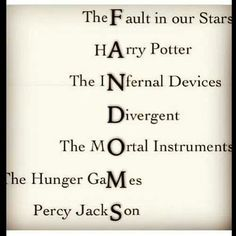 Fandoms. Read almost all of these... Need to read The Mortal Instruments, Fault in Our Stars and not The Infernal Devices