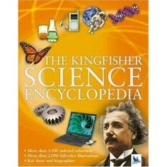 Kingfisher Science Encyclopedia [KingSciEnc] - $29.95 : Bright Ideas Press, Practical, Fun, and Affordable History, Geography, and Science Resources!