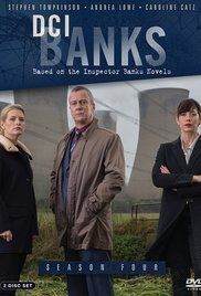 DCI Banks (2010 -)  Crime Drama tv series.  7.7  The tenacious and stubborn DCI Banks unravels disturbing murder mysteries aided by his young assistants, DS Annie Cabbot and DI Helen Morton.