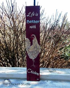 Life is Better with Chickens, Chicken Coop Sign, Chicken Coop Decor, Chicken sign, Chicken sign, Red Hen, Chicken Decor