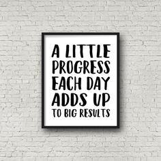 A Little Progress Each Day Adds Up To Big Results (5x7, 8x10, 11x14 Prints Included!), Motivational Poster, Fitness Motivation, Inspiration