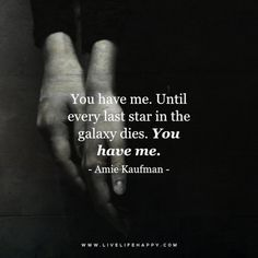 Soulmate and Love Quotes : QUOTATION – Image : Quotes Of the day – Description Quotes About Love Until Every Last Star (Live Life Quotes Love Life Quotes Live Life Happy) Sharing is Power – Don't forget to share this quote ! Deep Quotes About Love, Life Quotes To Live By, Quotes For Him, Sayings About Love, Star Love Quotes, Fiance Quotes, My Heart Quotes, Anniversary Quotes, Liking Someone Quotes