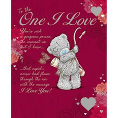"""One I Love"" - Me to You™ Bear Valentines Day Card. http://www.metoyouonline.com/details.aspx?PID=14515&referrer=fb"