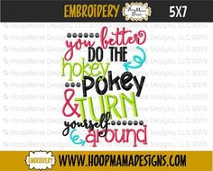 You Better Do The Hokey Pokey and Turn Yourself Around - GIRL - 4x4 5x7 6x10
