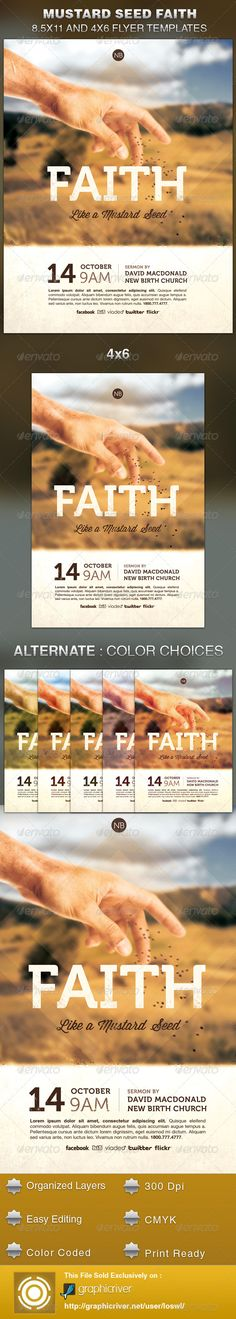 The Mustard Seed Faith Church Flyer Template is sold exclusively on graphicriver, it can be used for your Church Events, Gospel Concert etc, or for any other marketing projects. The file includes 2 High Resolution Flyers with several color options for easy editing. $6.00
