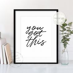 You Got This, Wall Art Printables, Success, Girl Boss, Inspiring Quote, Motivational Art, Digital Print Jpeg, Modern Type Design, Home Decor by StarsAndType on Etsy