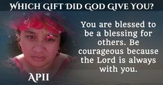Which Gift Did God Give You?