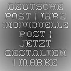 Deutsche Post | Ihre individuelle Post | Jetzt gestalten | Marke Individuell