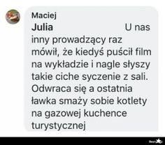 BESTY.pl - Tymczasem na sali wykładowej... Hahaha Hahaha, Polish Memes, Best Memes Ever, Sarcastic Humor, I Love Anime, My Brain, Wtf Funny, Have Time, Funny Animals