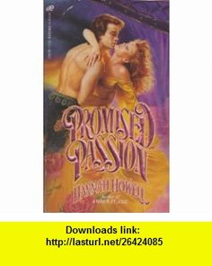 Promised Passion (9780843927054) Hannah Howell , ISBN-10: 0843927054  , ISBN-13: 978-0843927054 ,  , tutorials , pdf , ebook , torrent , downloads , rapidshare , filesonic , hotfile , megaupload , fileserve