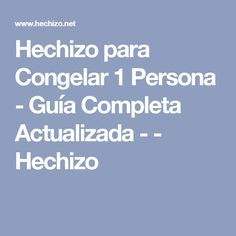 Hechizo para Congelar 1 Persona - Guía Completa Actualizada - - Hechizo