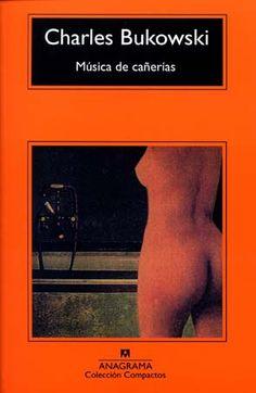 Bukowski - Música de cañerías