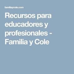 Recursos para educadores y profesionales - Familia y Cole