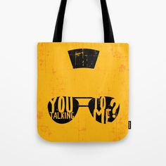 """Tote bag - movie quote from Taxi Driver. """"You talking to me? Me Bag, G Man, Taxi Driver, Movie Quotes, Talk To Me, Shopping Bag, Reusable Tote Bags, Stuff To Buy, Film Quotes"""