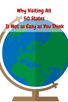 Why Visiting All 50 States Is Not as Easy as You Think. We are almost there 4 more to go. Travel with us as we try to complete this endeavor.