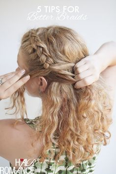 Hair Romance - 5 tips for better braids