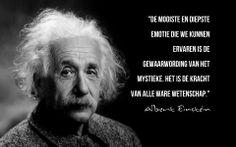 """Einstein schreef hierover in zijn dagboek dat hij contact had met een """"oneindig veld van intelligentie, een stille, donkere plek waar het Goddelijke is; ik ervaar, bij de bestudering van de materie, dat er zich een nieuwe werkelijkheid aandient, die er voorheen niet was, het is in die leegte-ervaring dat mijn relativiteitstheorie (de formule E=mc2) is gegroeid""""."""