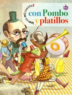 Autor: Pombo, Rafael / Ilustradores: José Sanabria; Daniel Gómez; José Rosero / Género: Poesía. Poema. / Libro ilustrado. / Temas: Amistad. Desobediencia. Rivalidad. Vanidad