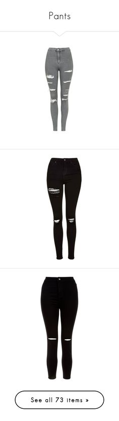 """""""Pants"""" by sartorius-trash ❤ liked on Polyvore featuring jeans, pants, bottoms, skinny jeans, calças, grey, grey skinny jeans, high-waisted jeans, high waisted skinny jeans and ripped skinny jeans"""