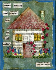 OMG! This is only $15, I just adore it!!  There's Nothing Like Staying Home for Real Comfort - Mixed Media Print (8x10)
