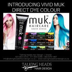Introducing Vivid Muk Direct Dye Color at Talking Heads Hair Design - Strand. Intense – Luminous – Expressive Superior colour, for extraordinary colourists Vegan, Peta Approved, Free From Ammonia, Paraben & Zero Ppd Peta, Hair Designs, Hair Care, Hair Color, Colour, Free, Haircolor, Hair Models, Color