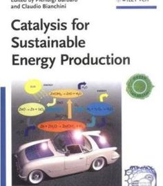 Catalysis For Sustainable Energy Production PDF