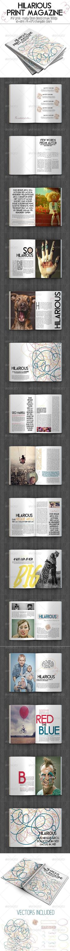 Buy Hilarious Print Magazine by on GraphicRiver. In-design + Idml or lower Hilarious Print Magazine is magazine that provides your opportunity to use this la. Cool Magazine, Print Magazine, Magazine Design, Make Your Own Magazine, Indesign Magazine Templates, Ai Illustrator, Print Design, Graphic Design, Information Graphics