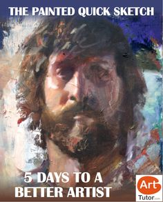 Become a better artist with a the painted quick sketch. Pro artist outlines a 5 day action plan...