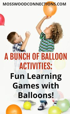A BUNCH OF BALLOON ACTIVITIES Fun Learning Games with Balloons